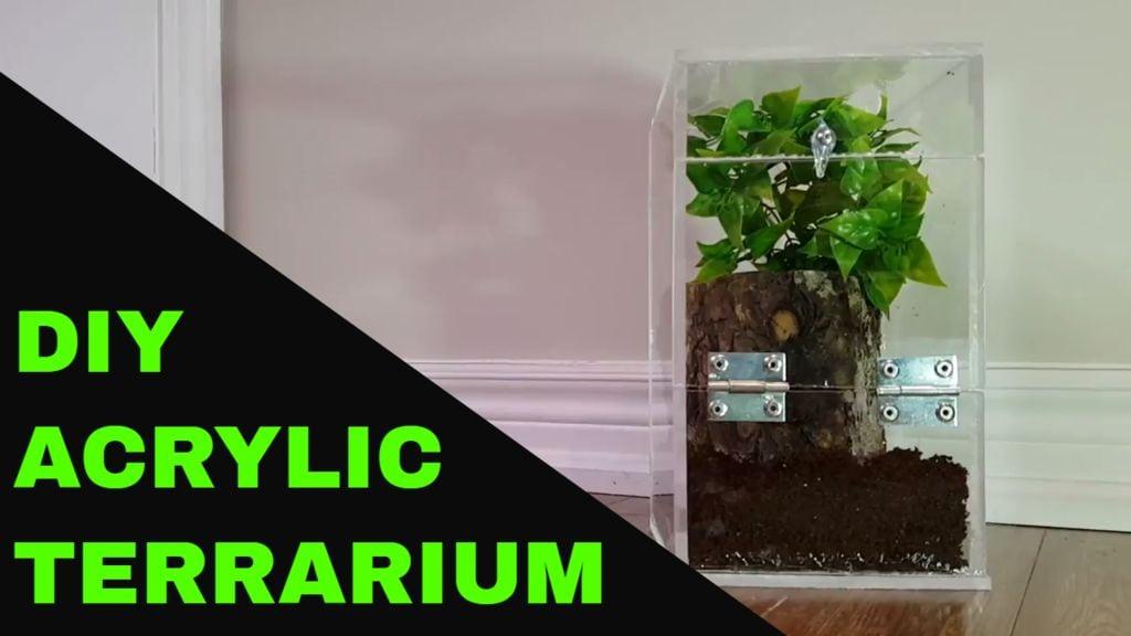 Acrylic Terrarium DIY Reptile Enclosure Plans from Instructables
