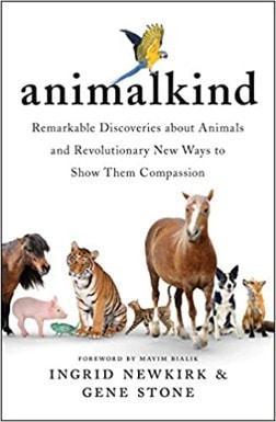 Animalkind – Ingrid Newkirk and Gene Stone